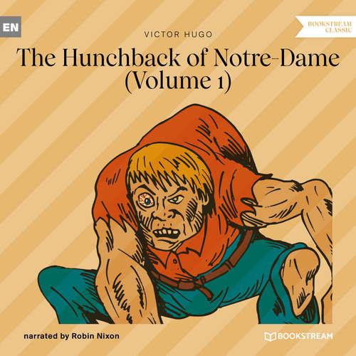 Audiobook The Hunchback of Notre-Dame, Vol. 1 - Victor Hugo - Robin Nixon