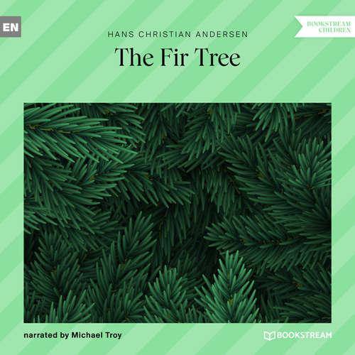 Audiobook The Fir Tree - Hans Christian Andersen - Michael Troy