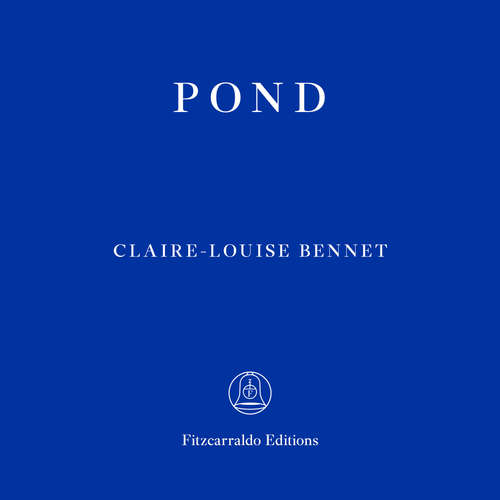 Audiobook Pond - Claire-Louise Bennett - Claire-Louise Bennett