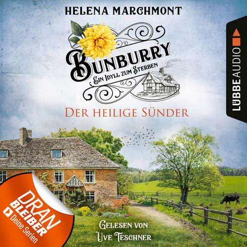 Hoerbuch Der heilige Sünder - Bunburry - Ein Idyll zum Sterben, Folge 10 - Helena Marchmont - Uve Teschner