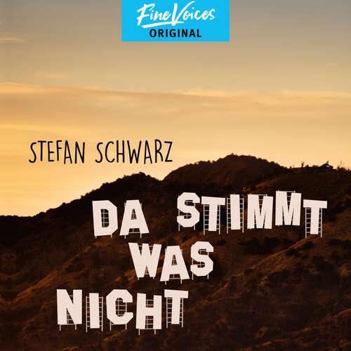 Hoerbuch Da stimmt was nicht - Stefan Schwarz - Dietmar Wunder