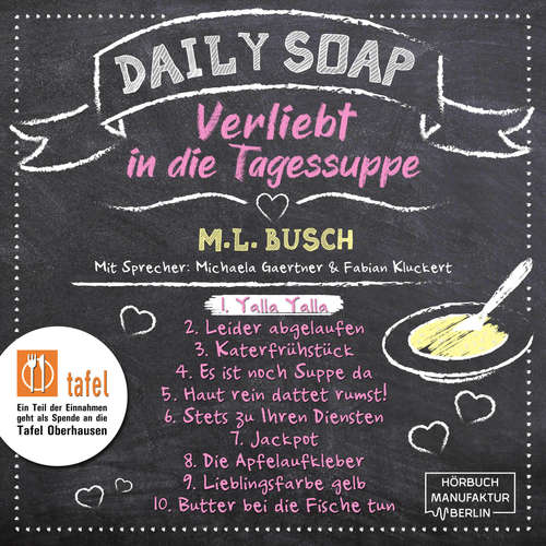 Hoerbuch Yalla Yalla - Daily Soap - Verliebt in die Tagessuppe - Montag, Band 1 - M. L. Busch - Michaela Gaertner