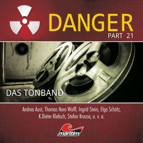 Hoerbuch Danger, Part 21: Das Tonband - Markus Duschek - Thomas Nero Wolff
