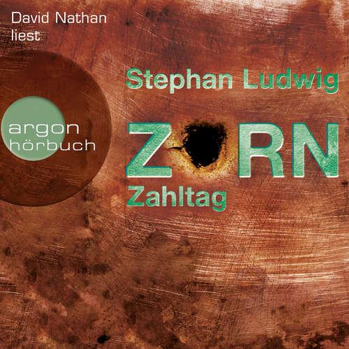 Hoerbuch Zahltag - Zorn, Band 10 - Stephan Ludwig - David Nathan