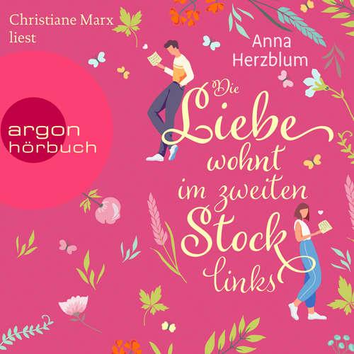 Hoerbuch Die Liebe wohnt im zweiten Stock links - Anna Herzblum - Christiane Marx
