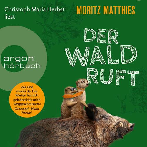 Hoerbuch Der Wald ruft - Erdmännchen-Krimi, Band 6 - Moritz Matthies - Christoph Maria Herbst