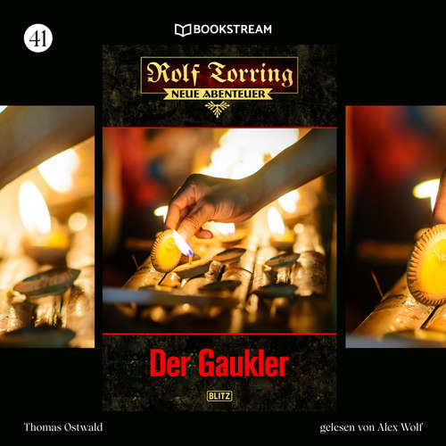 Hoerbuch Der Gaukler - Rolf Torring - Neue Abenteuer, Folge 41 - Thomas Ostwald - Alex Wolf