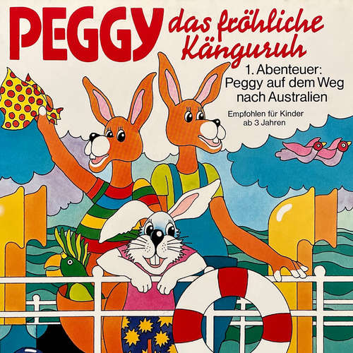 Hoerbuch Peggy das fröhliche Känguruh, Folge 1: Abenteuer auf dem Weg nach Australien - Margarita Meister - Wolfgang Kieling