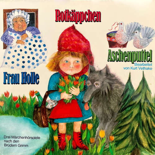 Hoerbuch Rotkäppchen / Aschenputtel / Frau Holle - Gebrüder Grimm - Ulla Purr