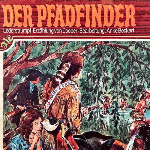 Hoerbuch Lederstrumpf, Folge 3: Der Pfadfinder - J. F. Cooper - Herbert Fleischmann