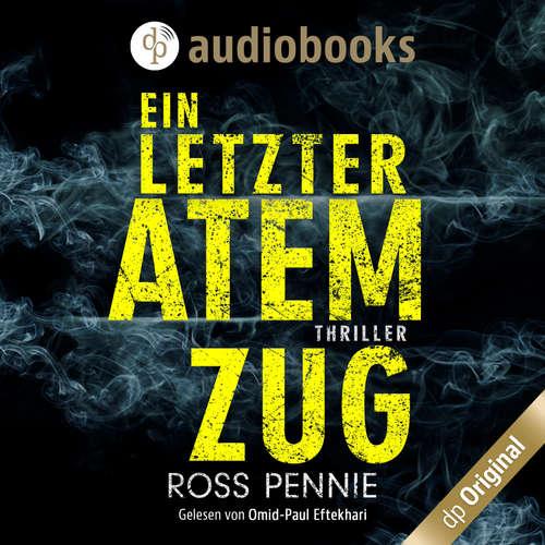 Hoerbuch Ein letzter Atemzug - Ross Pennie - Omid-Paul Eftekhari