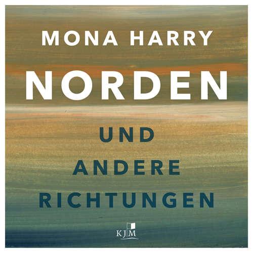 Hoerbuch Norden und andere Richtungen - Mona Harry - Mona Harry