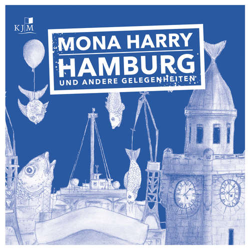 Hoerbuch Hamburg und andere Gelegenheiten - Mona Harry - Mona Harry