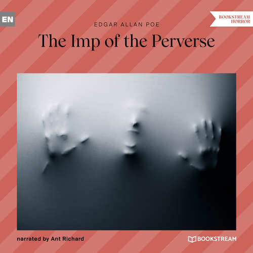 Audiobook The Imp of the Perverse - Edgar Allan Poe - Ant Richards