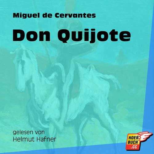 Hoerbuch Don Quijote - Miguel de Cervantes - Helmut Hafner