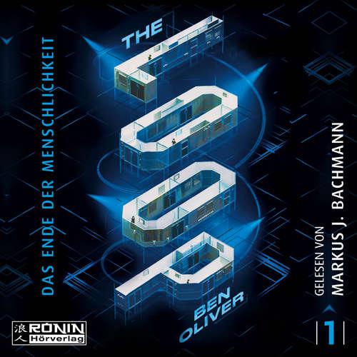 Hoerbuch The Loop - The Loop - Das Ende der Menschlichkeit, Band 1 - Ben Oliver - Markus J. Bachmann