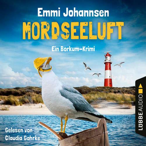 Hoerbuch Mordseeluft - Ein Borkum-Krimi - Emmi Johannsen - Claudia Gahrke