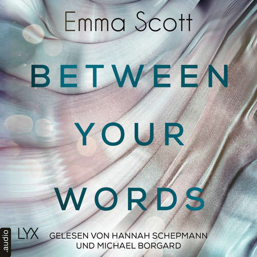 Hoerbuch Between Your Words - Emma Scott - Hannah Schepmann