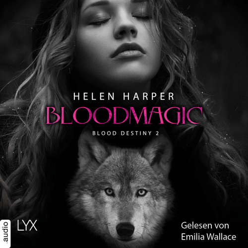 Hoerbuch Bloodmagic - Blood Destiny - Mackenzie-Smith-Serie 2 - Helen Harper - Emilia Wallace