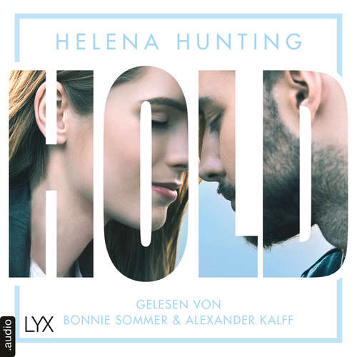 Hoerbuch HOLD - Mills Brothers Reihe, Teil 3 - Helena Hunting - Bonnie Sommer