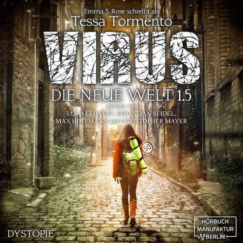 Hoerbuch Virus - Die neue Welt 1.5 - Emma S. Rose - Luca Lehnert