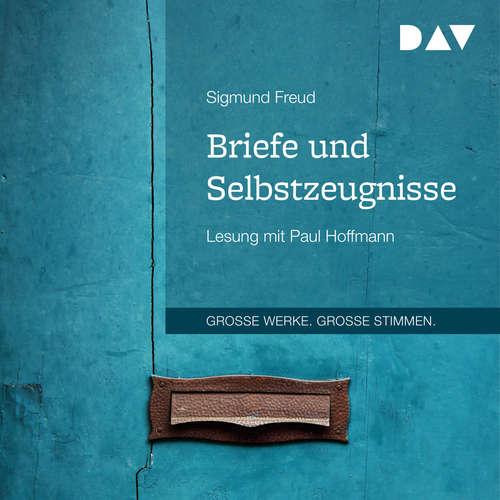 Hoerbuch Briefe und Selbstzeugnisse - Sigmund Freud - Paul Hoffmann