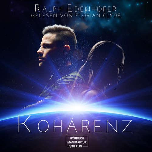 Hoerbuch Kohärenz - Ralph Edenhofer - Florian Clyde