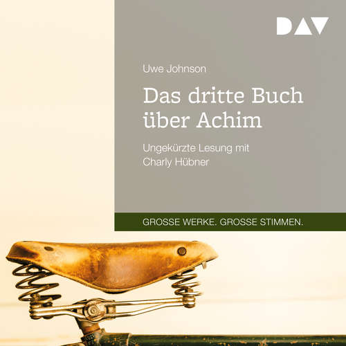 Hoerbuch Das dritte Buch über Achim - Uwe Johnson - Charly Hübner