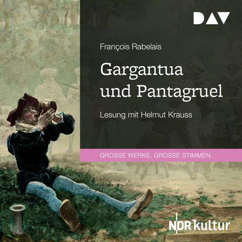 Hoerbuch Gargantua und Pantagruel - François Rabelais - Helmut Krauss