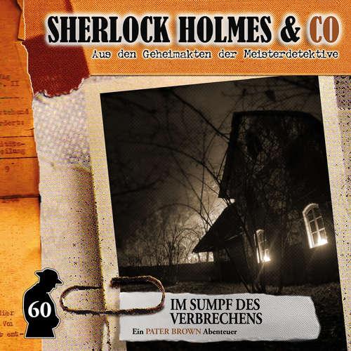 Hoerbuch Sherlock Holmes & Co, Folge 60: Im Sumpf des Verbechens - Marc Freund - Douglas Welbat