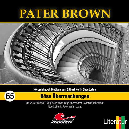 Hoerbuch Pater Brown, Folge 65: Böse Überraschungen - Marc Freund - Douglas Welbat