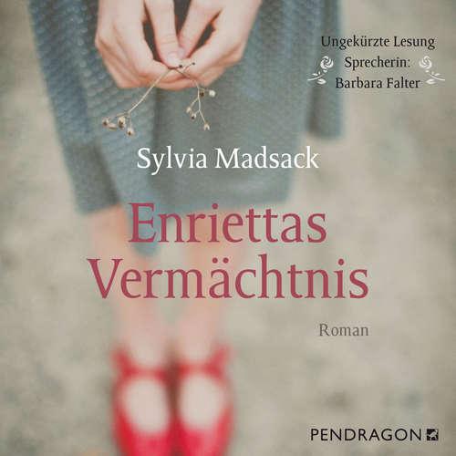 Hoerbuch Enriettas Vermächtnis - Sylvia Madsack - Barbara Falter