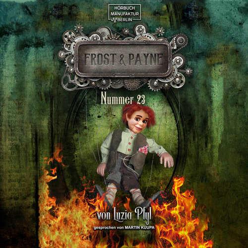 Hoerbuch Nummer 23 - Frost & Payne, Band 8 - Luzia Pfyl - Martin Kuupa