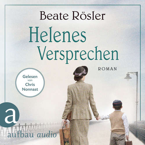 Hoerbuch Helenes Versprechen - Beate Rösler - Chris Nonnast