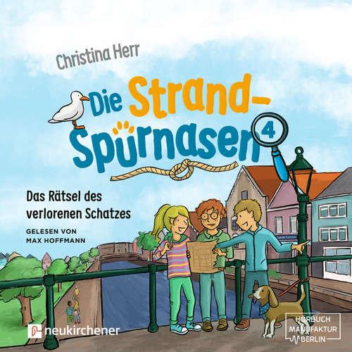 Hoerbuch Das Rätsel des verlorenen Schatzes - Die Strandspürnasen, Band 4 - Christina Herr - Max Hoffmann
