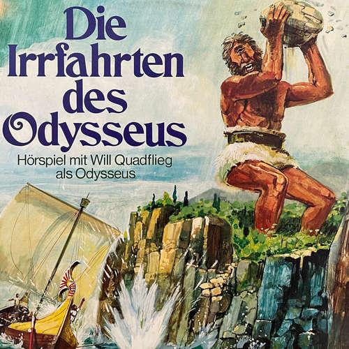 Hoerbuch Die Irrfahrten des Odysseus -  Homer - Will Quadflieg
