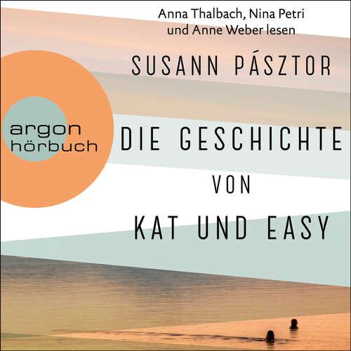 Hoerbuch Die Geschichte von Kat und Easy - Susann Pásztor - Nina Petri