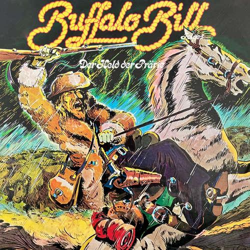 Hoerbuch Abenteurer unserer Zeit, Folge 1: Buffalo Bill - Kurt Stephan - Victor Bronner