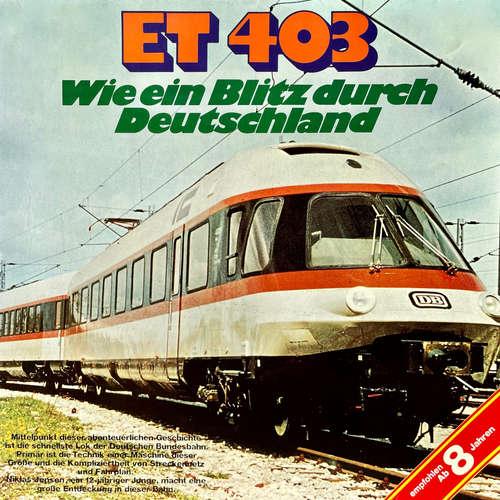 Hoerbuch ET 403, Wie ein Blitz durch Deutschland - Claus Peter Lemmer - Volker Bogdan