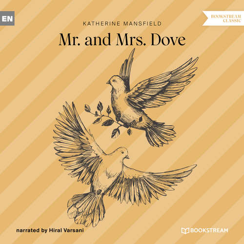 Audiobook Mr. and Mrs. Dove - Katherine Mansfield - Hiral Varsani