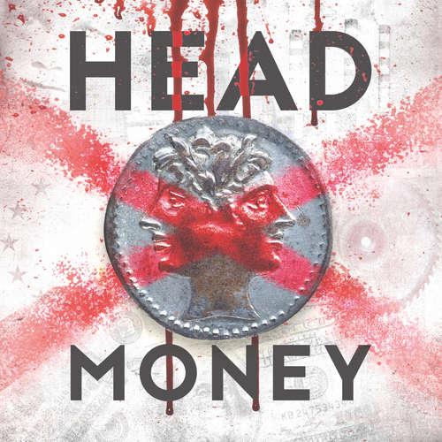 Hoerbuch Head Money, S01, Folge 4: Mein Name ist Philipp Ott - Günter Merlau - Uve Teschner