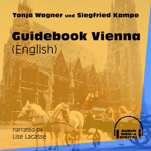 Audiobook Guidebook Vienna - Tonja Wagner - Lise Lacasse
