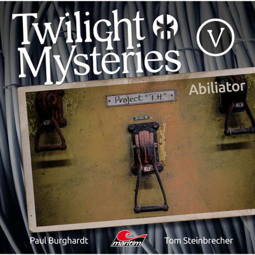 Twilight Mysteries, Die neuen Folgen, Folge 5: Abiliator