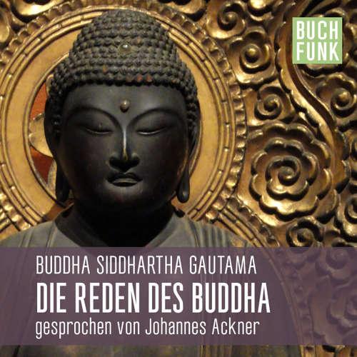 Hoerbuch Reden des Buddha -  Buddha - Johannes Ackner