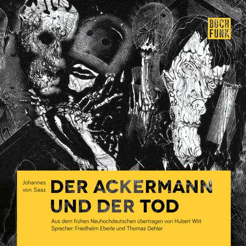 Hoerbuch Der Ackermann und der Tod - Johannes von Saaz - Thomas Dehler