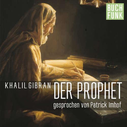 Hoerbuch Der Prophet - Khalil Gibran - Patrick Imhof