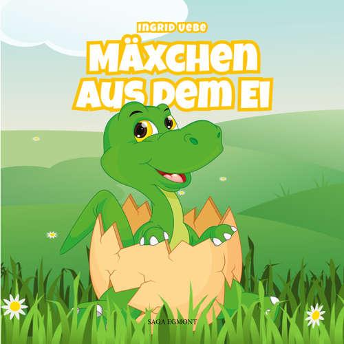 Hoerbuch Mäxchen aus dem Ei - Ingrid Uebe - Karin Schroeder