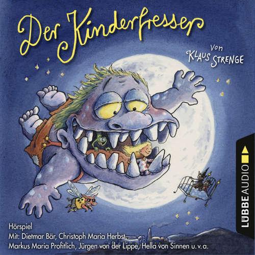 Hoerbuch Der Kinderfresser (Hörspiel) - Klaus Strenge - Dietmar Bär