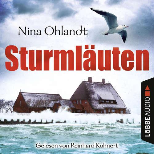 Hoerbuch Sturmläuten - John Benthiens vierter Fall - Nina Ohlandt - Reinhard Kuhnert