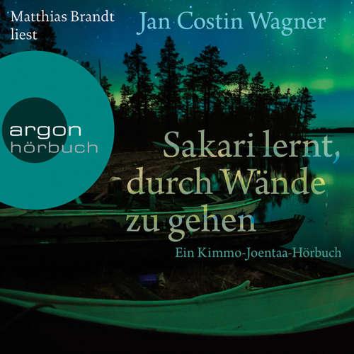 Hoerbuch Sakari lernt, durch Wände zu gehen - Jan Costin Wagner - Matthias Brandt